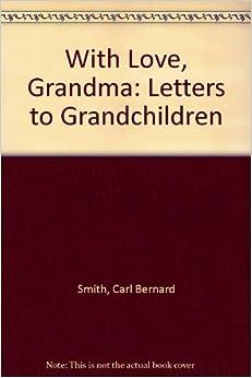 Sample Letter To Grandma