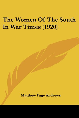 The Women of the South in War Times (1920)