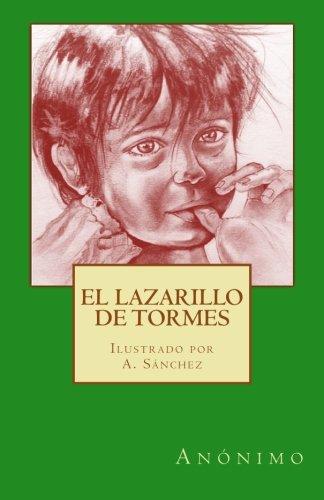 El Lazarillo de Tormes: Ilustrado por A. Sanchez (Spanish Edition)