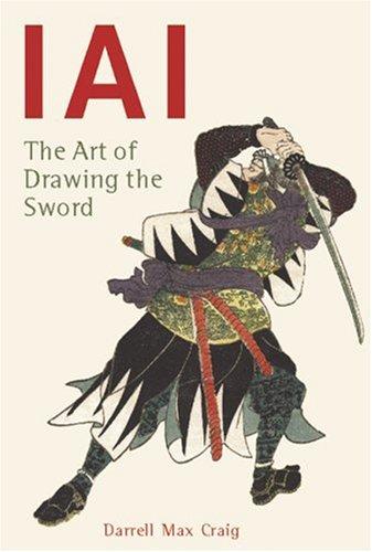 Iai : The Art of Drawing the Sword, DARRELL CRAIG