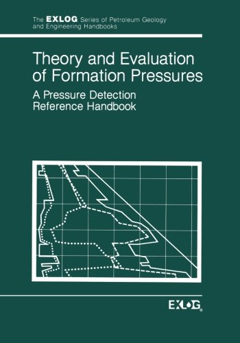 Theory and Evaluation of Formation Pressures: A Pressure Detection Reference Handbook (Environment, Development and Publ