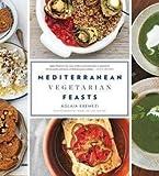 img - for Aglaia Kremezi: Mediterranean Vegetarian Feasts (Hardcover); 2014 Edition book / textbook / text book