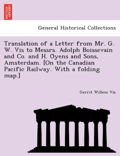 Translation of a Letter from Mr. G. W. Vis to Messrs. Adolph Boissevain and Co. and H. Oyens and Sons, Amsterdam. [On th
