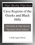 img - for Cave Regions of the Ozarks and Black Hills book / textbook / text book