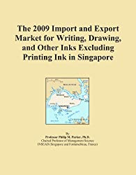 The 2009 Import and Export Market for Writing, Drawing, and Other Inks Excluding Printing Ink in Singapore