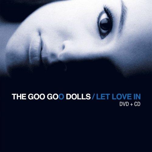 The Goo Goo Dolls - Let Love in (Spec. ed- CD/DVD) - Zortam Music