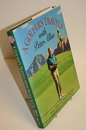 Peter Alliss' - A Golfer's Travels