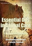 img - for Sarah Reagan: Essential Oils in Animal Care : A Naturopathic Approach (Paperback); 2014 Edition book / textbook / text book