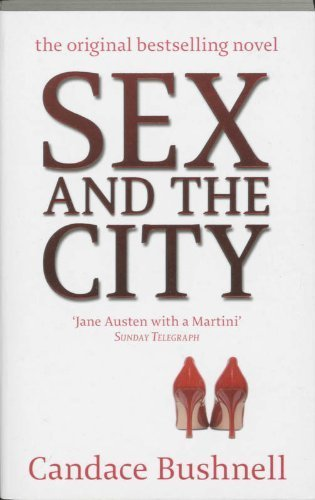 Sex And The City By Bushnell. Candace ( 2008 ) Paperback