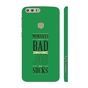 Enthopia Designer Hardshell Case Monday Not Bad Back Cover for Huawei Honor 8