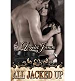 img - for All Jacked Up (Rough Riders) (Paperback) - Common book / textbook / text book