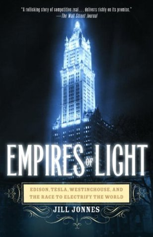 Empires of Light: Edison, Tesla, Westinghouse, and the Race to Electrify the World (History Of Electricity compare prices)