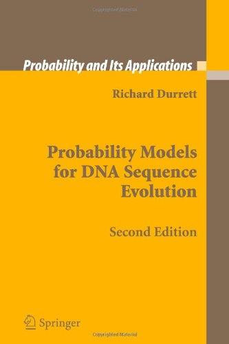 Probability Models for DNA Sequence Evolution (Probability and Its Applications)