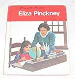 Eliza Pinckney (Heroes of the Revolution) (0516046586) by Lee, Susan