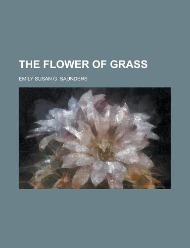 The flower of grass