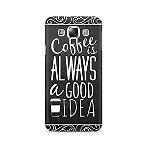 Ebby Coffee is always a good idea Premium Printed Case For Samsung Grand 2 G7106