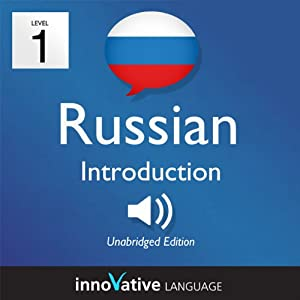 Learn Russian with Innovative Language's Proven Language System - Level 1: Introduction to Russian Hörbuch