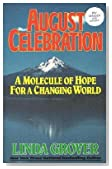 August Celebration: A Molecule of Hope for a Changing World
