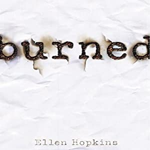 Burned | [Ellen Hopkins]