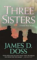 Three Sisters (Charlie Moon Mysteries)