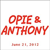 Opie & Anthony, Billy Corgan and Warren Sapp, June 21, 2012 | [Opie & Anthony]