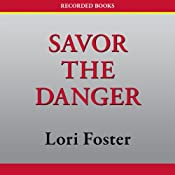 Savor the Danger | [Lori Foster]