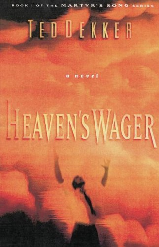 Heaven's Wager (Martyr's Song, Book 1)