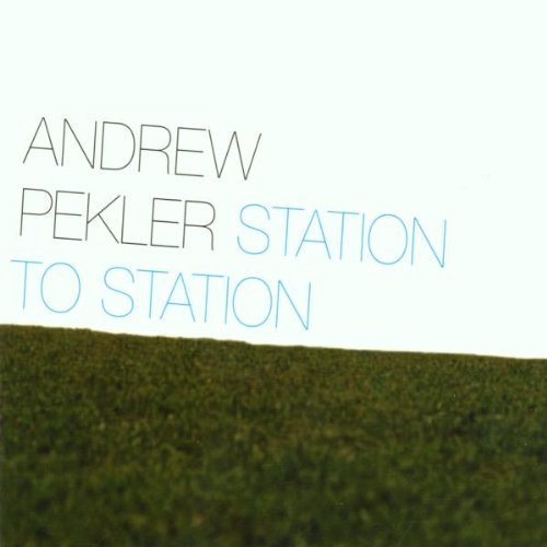 Station to Station - Andrew Pekler