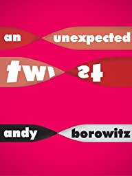 An Unexpected Twist (Kindle Single)