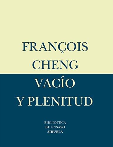 Vacío Y Plenitud (Biblioteca de Ensayo / Serie menor)