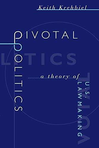 pivotal-politics-a-theory-of-us-lawmaking-by-keith-krehbiel-1998-06-22