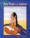 img - for By Trudy Griffin-Pierce Native Peoples of the Southwest book / textbook / text book