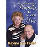 img - for [ The Time After Happily-Ever-After by Feller, Maxine Sue ( Author ) Jan-2014 Paperback ] book / textbook / text book