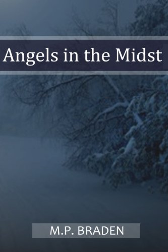 Angels in the Midst - 2010 Edition