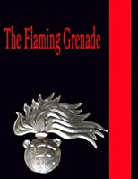 The Flaming Grenade