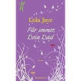 """F�r immer, Dein Dadvon """"Lola Jaye"""""""