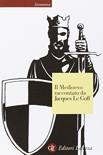 Il Medioevo raccontato da Jacques Le Goff PDF