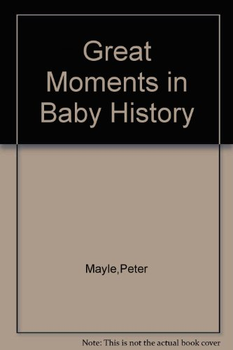 Great Moments in Baby History PDF