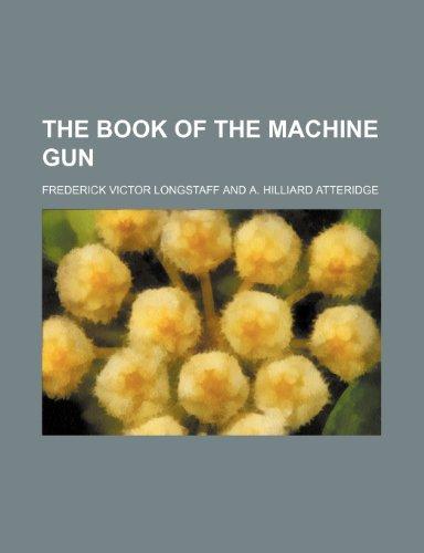 The Book of the Machine Gun