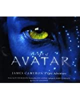 The Art of Avatar: James Cameron's Epic Adventure