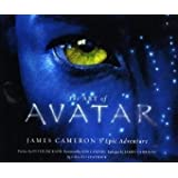 The Art of Avatar: James Cameron's Epic Adventure ~ Lisa Fitzpatrick