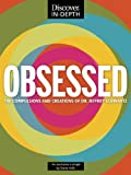 OBSESSED: The Compulsions and Creations of Dr. Jeffrey Schwartz (Kindle Single)
