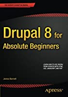 Drupal 8 for Absolute Beginners Front Cover