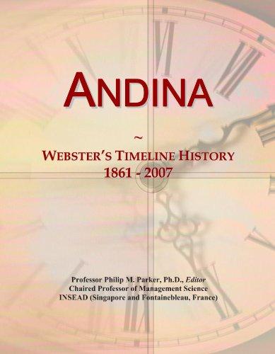 Andina: Webster's Timeline History, 1861 - 2007