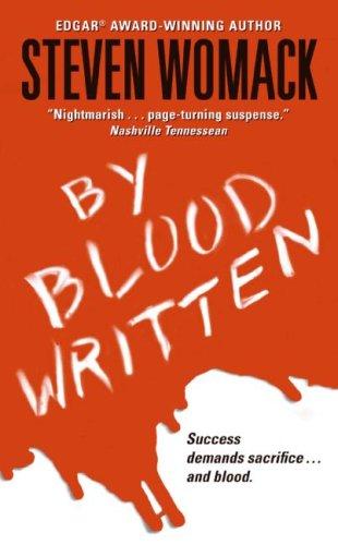 By Blood Written, STEVEN WOMACK
