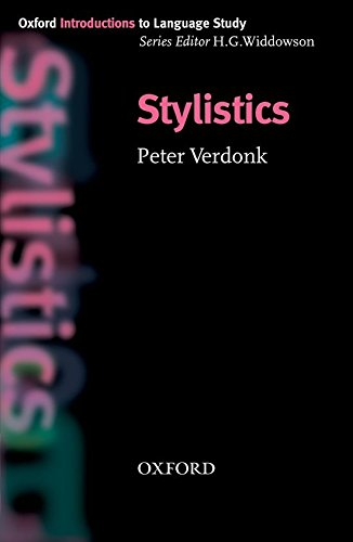 Stylistics (Oxford Introduction to Language Study Series), by Peter Verdonk