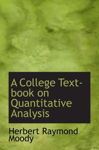 A College Text-book on Quantitative Analysis