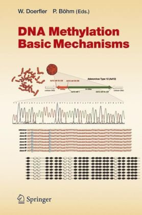 Dna Methylation: Basic Mechanisms (Current Topics In Microbiology And Immunology)