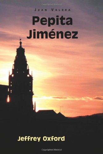 Pepita Jimenez (European Masterpieces, Cervantes & Co. Spanish Classics)