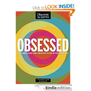 $1.99 Kindle Book - OBSESSED: The Compulsions and Creations of Dr. Jeffrey Schwartz